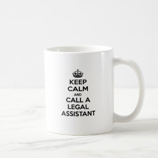 Keep Calm and Call a Legal Assistant Coffee Mug