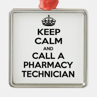 Keep Calm and Call a Pharmacy Technician Metal Ornament