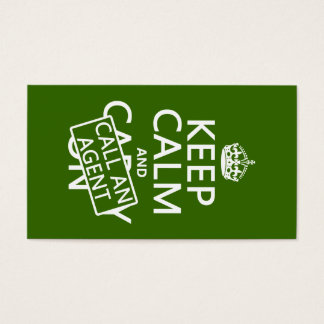 Keep Calm and Call An Agent (in any color) Business Card