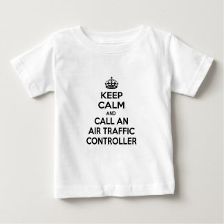Keep Calm and Call an Air Traffic Controller Baby T-Shirt