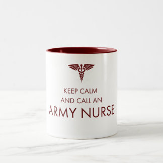 Keep Calm and Call and Army Nurse Two-Tone Coffee Mug