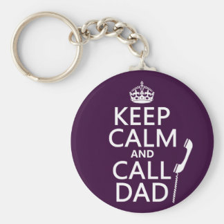 Keep Calm and Call Dad Keychain
