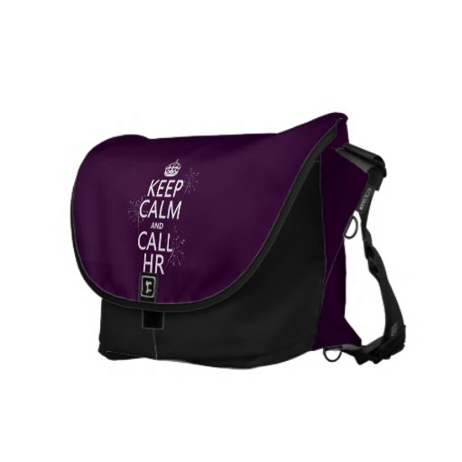 Keep Calm and Call HR (any color) Messenger Bags