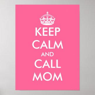Keep calm and call mom | Customizable poster