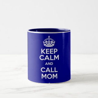 KEEP CALM AND CALL MOM Two-Tone COFFEE MUG