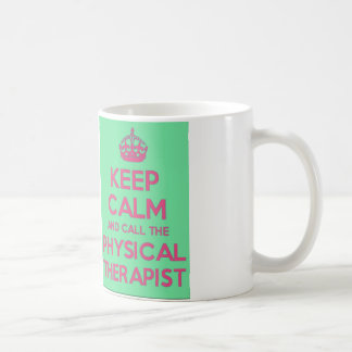 Keep Calm and Call the Physical Therapist Mug