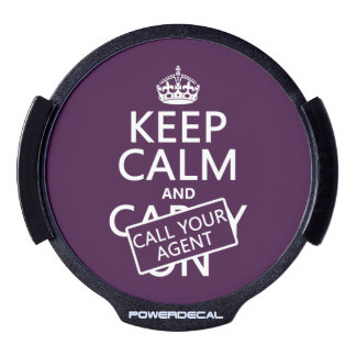 Keep Calm and Call Your Agent (any color) LED Car Window Decal