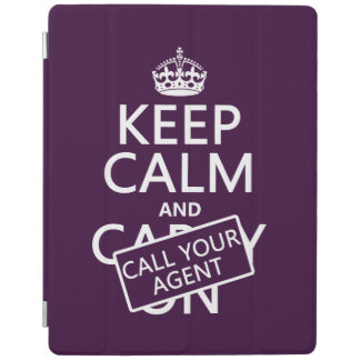 Keep Calm and Call Your Agent (any color) iPad Cover