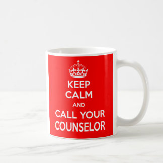 Keep Calm and Call Your Counselor Mug
