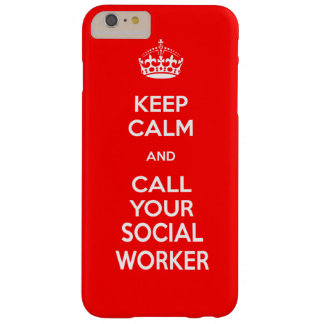Keep Calm and Call Your Social Worker Phone Case