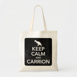 Keep Calm and Carrion Tote