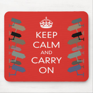 KEEP CALM AND CARRY CCTV ON MOUSEPAD