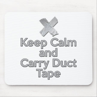 Keep Calm and Carry Duct Tape Mouse Pad