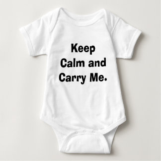 Keep Calm and Carry Me Baby Bodysuit