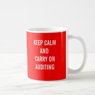 KEEP CALM AND CARRY ON AUDITING... COFFEE MUG