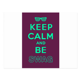 Keep Calm and Carry On Be Swag Sunglasses Postcard