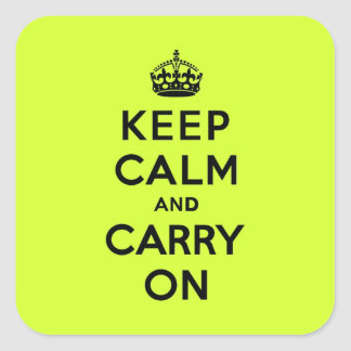 Keep Calm and Carry On Black on Chartreuse Square Sticker