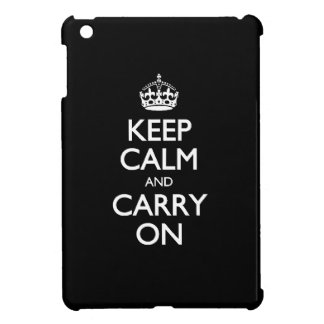 Keep Calm And Carry On. Black White Contrast Cover For The iPad Mini