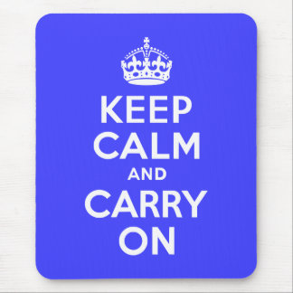 Keep Calm and Carry On Blue Mouse Pad