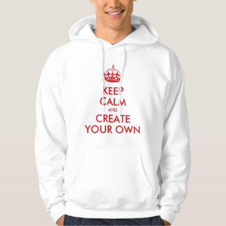 Keep Calm and Carry On Create Your Own | Red Hoodie