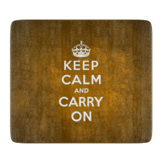 Keep calm and carry on cutting board