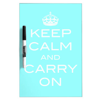 Keep Calm and Carry On Dry Erase Board ANY COLOR