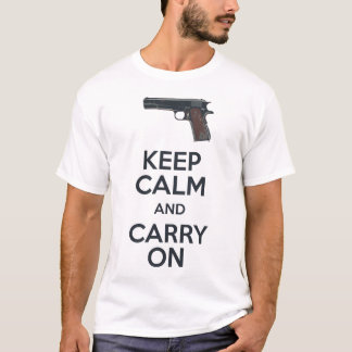 Keep Calm and Carry On Firearms 1911A1 T-shirt