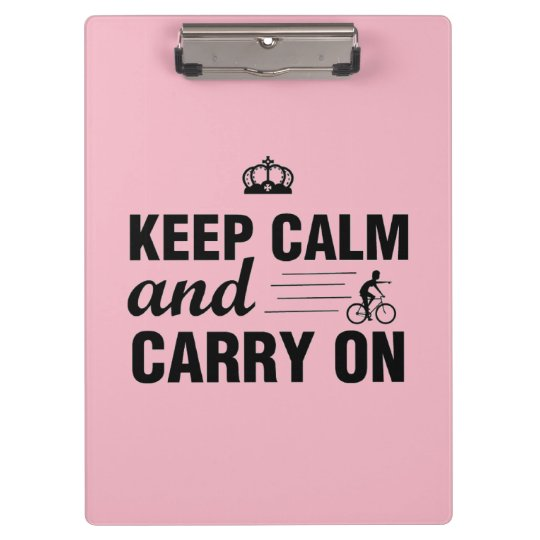 Keep Calm And Carry On For Bicyclists Clipboards