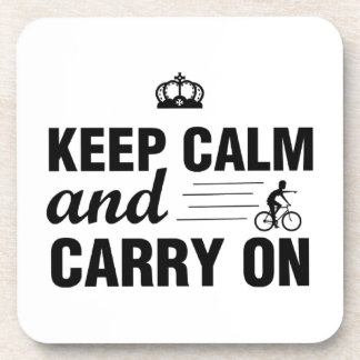 Keep Calm And Carry On For Bicyclists Coaster