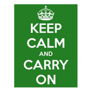Keep Calm and Carry On Green Postcard