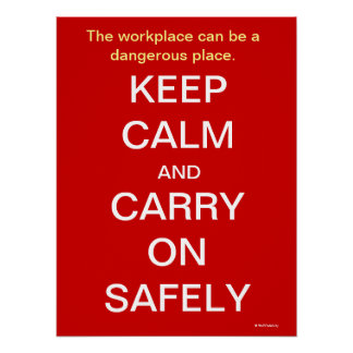 Keep Calm and Carry On Health and Safety Sign