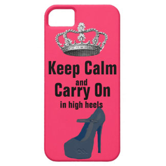 Keep Calm and Carry On in High Heel Shoes Case For The iPhone 5