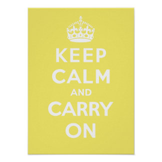 Keep Calm and Carry On_LEMON MERINGUE Poster