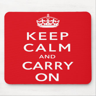 Keep Calm and Carry on Mousemat Mouse Pad