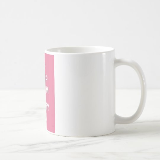 Keep Calm and Carry On_MUG_PINK Coffee Mug