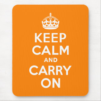 Keep Calm and Carry On Orange Mouse Pad