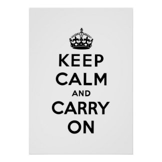 keep calm and carry on Original Poster