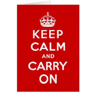 Keep Calm And Carry On original red Birthday Card