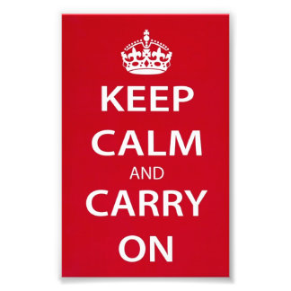 Keep Calm and Carry On Photo Print