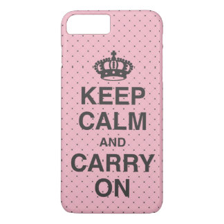 KEEP CALM AND CARRY ON / Pink iPhone 8 Plus/7 Plus Case