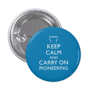 Keep Calm and Carry On Pioneering Blue 1 Inch Round Button