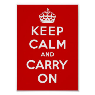 Keep Calm and Carry On - Red Poster