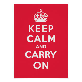 Keep Calm and Carry On_RED Poster