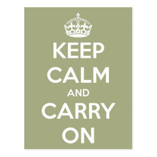 Keep Calm and Carry On Sage Green Postcard
