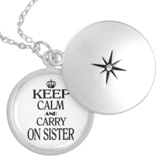Keep calm and Carry on Sister Silver Plated Necklace