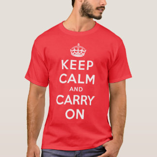 Keep Calm and Carry On T-Shirt