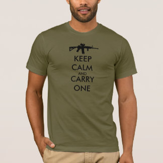 Keep Calm and Carry One AR15 - MADE IN USA T-Shirt