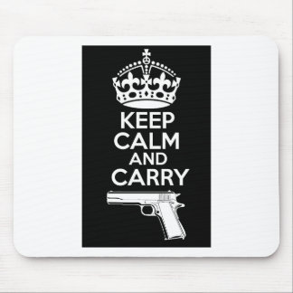 Keep Calm And Carry One Quote Mouse Pad