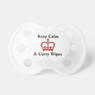 Keep Calm and Carry Wipes Funny Baby Text Design Baby Pacifiers