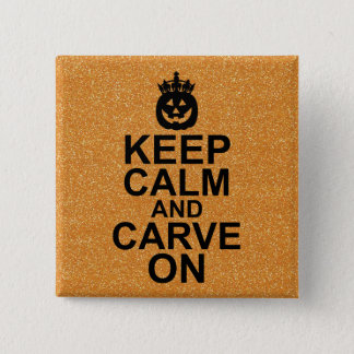 Keep Calm and Carve On Halloween Pumpkin 2 Inch Square Button
